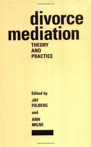Divorce Mediation: Theory and Practice by Brand: The Guilford Press