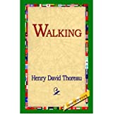 Walking Thoreau, Henry David ( Author ) Sep-01-2004 Paperback