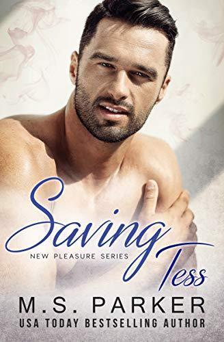 Saving Tess by MS Parker