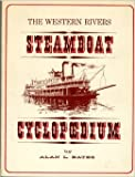 img - for The Western Rivers Steamboat Cyclopoedium book / textbook / text book
