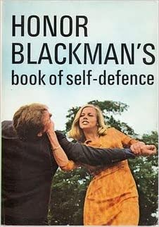 Honor Blackman's Book of Self-Defense: Honor Blackman, Joe
