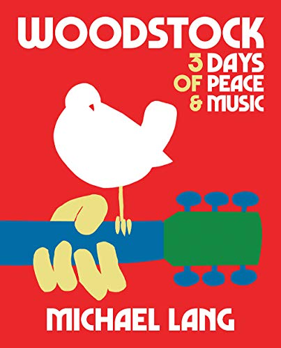 Image of Woodstock: 3 Days of Peace & Music