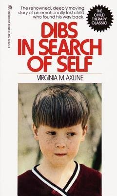 [(Dibs in Search of Self)] [Author: Virginia M. Axline] published on (March, 1990)