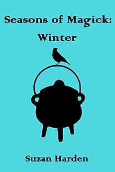 Seasons of Magick: Winter #4 by [Harden, Suzan]