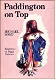 Paddington on Top, Michael Bond, 0395218977