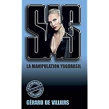 SAS 129 La manipulation Yggdrasil (French Edition)