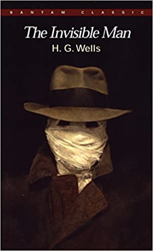 The Invisible Man: A Grotesque Romance (Bantam Classics): Wells, H. G.,  Clarke, Arthur C.: 9780553213539: Amazon.com: Books