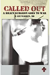 Called Out: A Brain Surgeon Goes to War Paperback