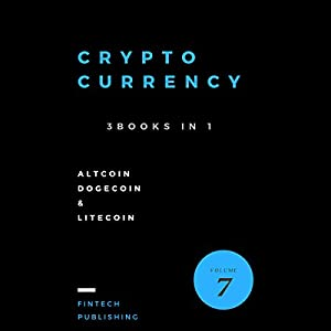 Cryptocurrency: 3 Books in 1 Audiobook