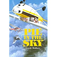 [(Pie in the Sky)] [By (author) Garth Wallace] published on (July, 1994)