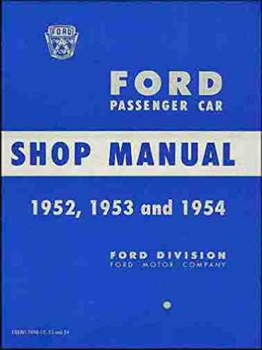 41V 1rb5feL._SX372_BO1204203200_ 1952 1953 1954 ford factory repair shop & service manual for  at gsmx.co