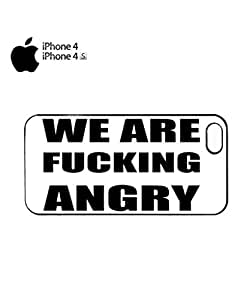 We Are Fu*king Angry Riot Protest Mobile Cell Phone Case Cover iPhone 4&4s Black