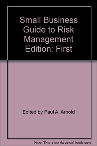 Google kirjaa ilmaisia latauksia Small Business Guide to Risk Management PDF ePub iBook 0931147867