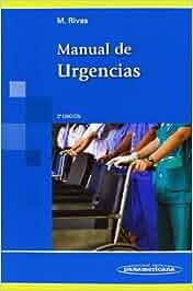 Manual De Urgencias - 3ª Edición: Amazon.es: Miguel Rivas
