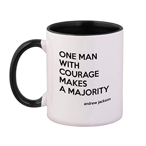 Style In Print Black One Man with Courage Makes A Majority Ceramic Cup Colored Mug - Black (One Man With Courage Makes A Majority)