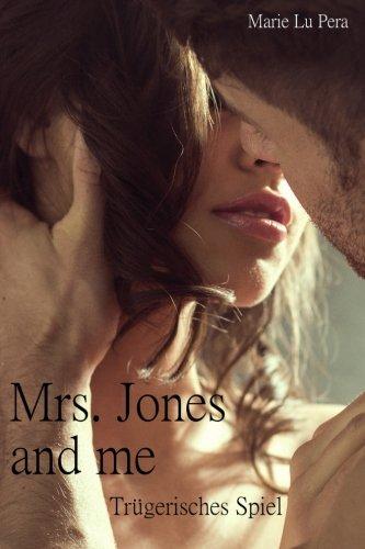 Mrs. Jones and me: Trügerisches Spiel (Volume 2) (German Edition) ebook