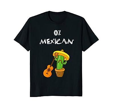 Funny Cinco De Mayo Shirt Zero Percent Mexican Gift T-shirt