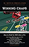 Winning Craps: How to Play & Win Like a