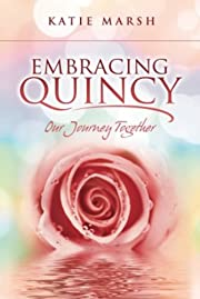 Embracing Quincy, Our Journey Together