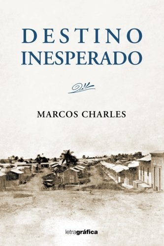 Download Destino Inesperado (Spanish Edition) ebook