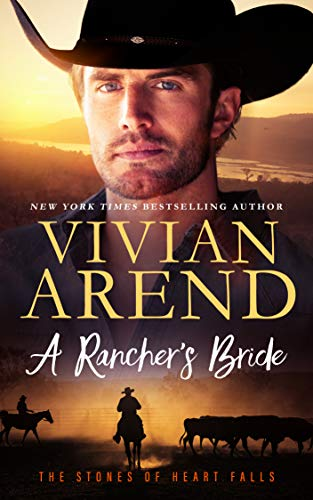 A Rancher's Bride (The Stones of Heart Falls Book 3)