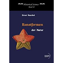 Kunstformen der Natur (German Edition) by Ernst Heackel (2013-12-02)