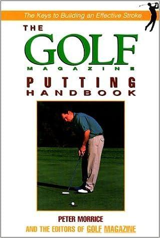 Téléchargements du meilleur ebook du vendeur The Golf Magazine Short Game Handbook by Peter Morrice (2000-07-01) PDF