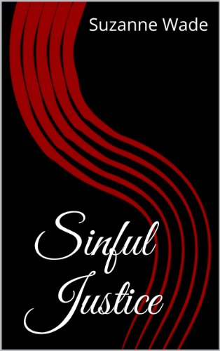 Sinful Justice - Kindle edition by Suzanne Wade  Literature