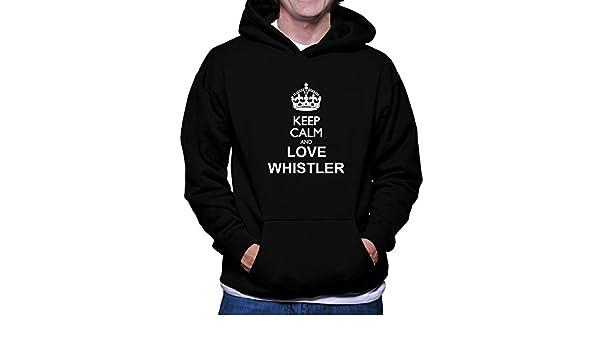 Teeburon Keep Calm and Love Whistler Hoodie