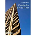 Chamberlin, Powell and Bon : 20th Century Architects, Harwood, Elain, 1856941647