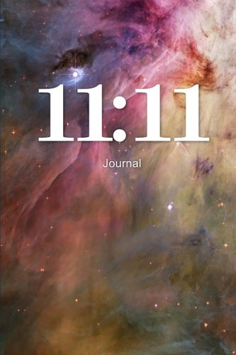 (11:11 Journal: Angel Number Writing Notebook 100 Lined Pages Spiritual Guidance Number)