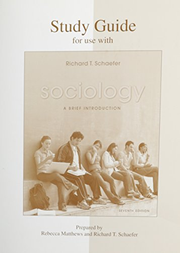 Student Study Guide for use with Sociology: A Brief Introduction
