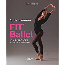 Fit' Ballet (Guides Hachette) (French Edition)