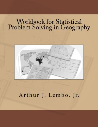 - Workbook for Statistical Problem Solving in Geography