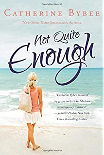 Not quite dating not quite 1 by catherine bybee