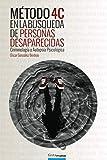 Método 4C en la búsqueda de personas desaparecidas: Criminología y Autopsia psicológica