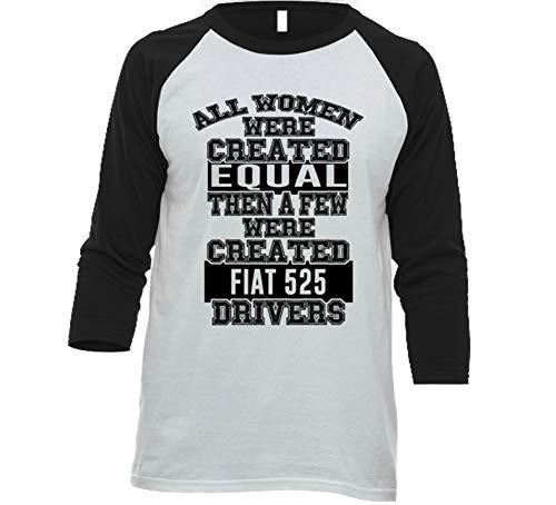 - Women Created Equal Few are Drivers Fiat 525 Car Lover Enthusiast Baseball Raglan Shirt L White/Black