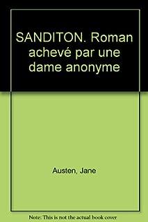 Sanditon : roman achevé par une autre dame, Austen, Jane