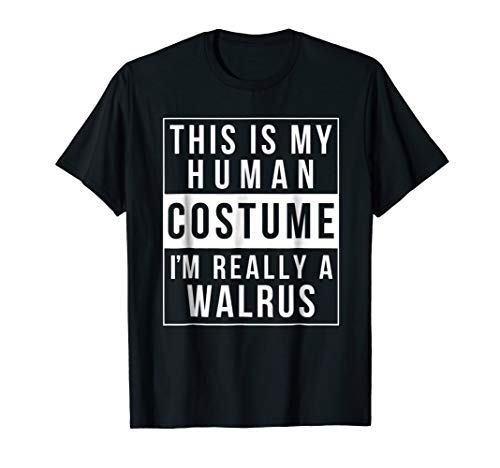 Walrus Halloween Costume Shirt Funny Easy for kids adults]()