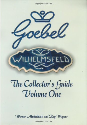 (The Goebel Collector's Guide: Volume One)