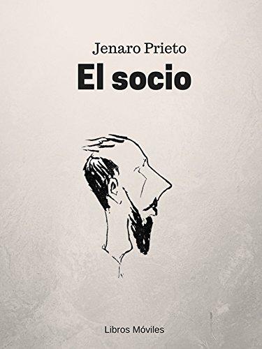 El Socio Jenaro Prieto Ebook Download