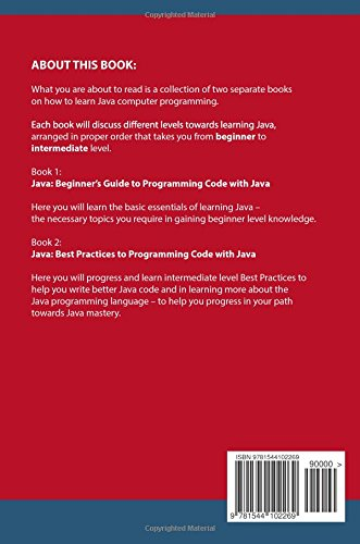 Java: 2 Books in 1: Beginner's Guide + Best Practices to