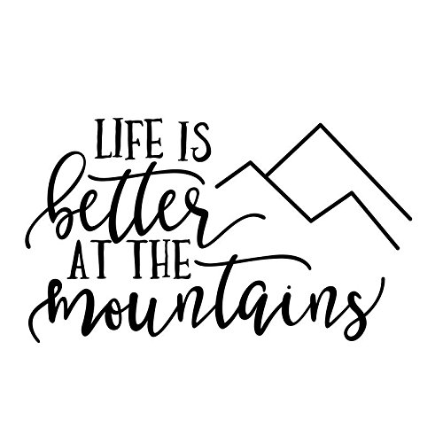 ND023 Life Is Better At The Mountains Decal Sticker | 5.5-Inches By 3.2-Inches | Premium Quality Black (Mountain Life)