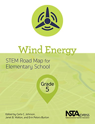 Wind Energy, Grade 5: STEM Road Map for Elementary School - PB425X3