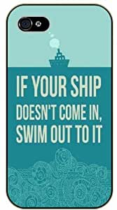 If your ship doesn't come in, swim out to it - Diy For HTC One M7 Case Cover black plastic Life and dreamer's quotes