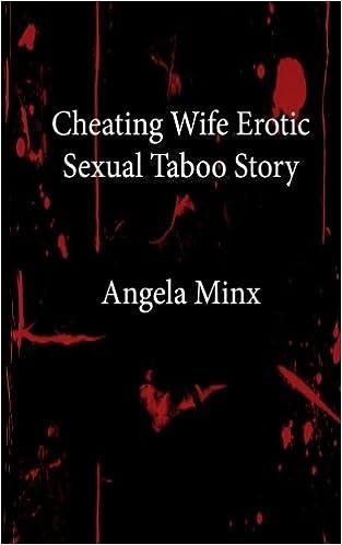 Lissa Erotica true story my cheating wife 6:00 hotty!