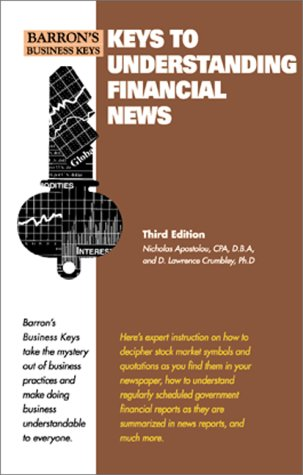 Keys to Understanding the Financial News (Barron's Business Keys) by Barrons Educational Series Inc