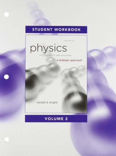 Student Workbook for Physics for Scientists and Engineers: A Strategic Approach, Vol. 2 (Chs 16-19)