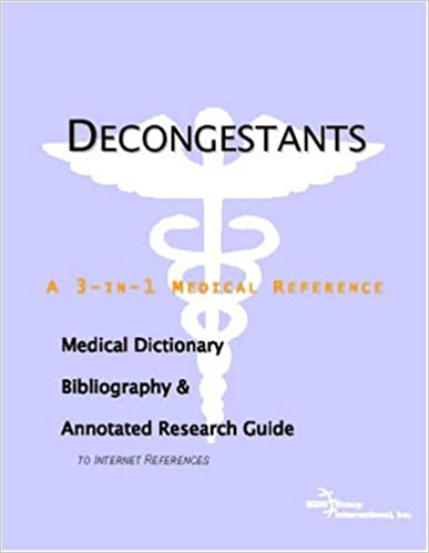 Read online Decongestants - A Medical Dictionary, Bibliography, and Annotated Research Guide to Internet References PDF, azw (Kindle), ePub