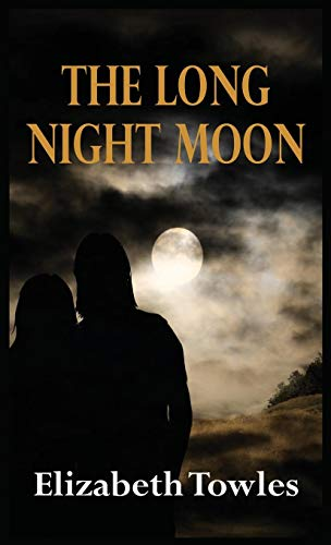 The Long Night Moon by Hartwood Publishing Group